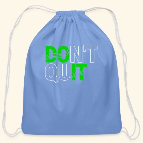 DON'T QUIT #4 - Cotton Drawstring Bag