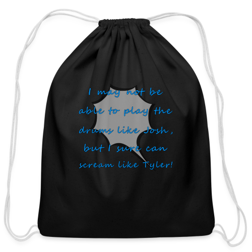 I Sure Can Scream Like Tyler! - Cotton Drawstring Bag