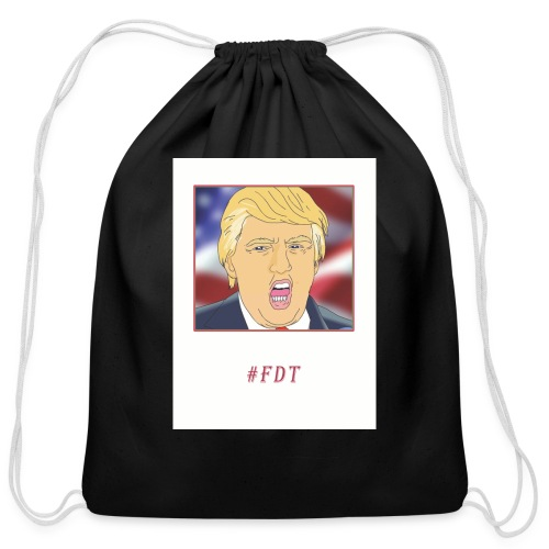 Fuck Donald Trump! - Cotton Drawstring Bag
