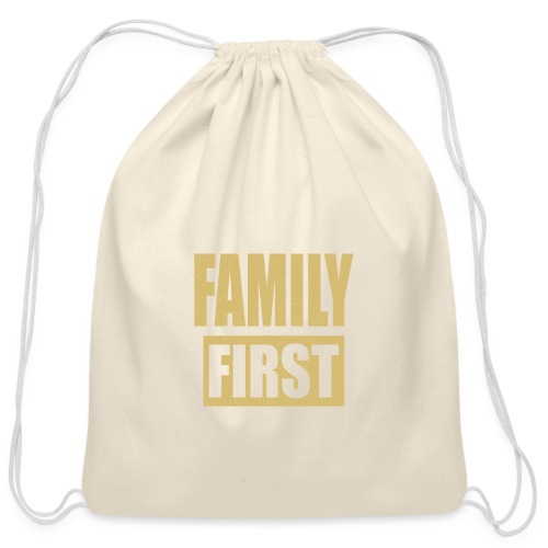Family First - Cotton Drawstring Bag