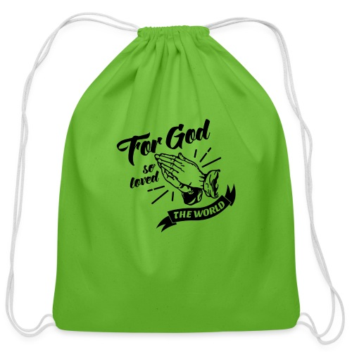 For God So Loved The World… - Alt. Design (Black) - Cotton Drawstring Bag