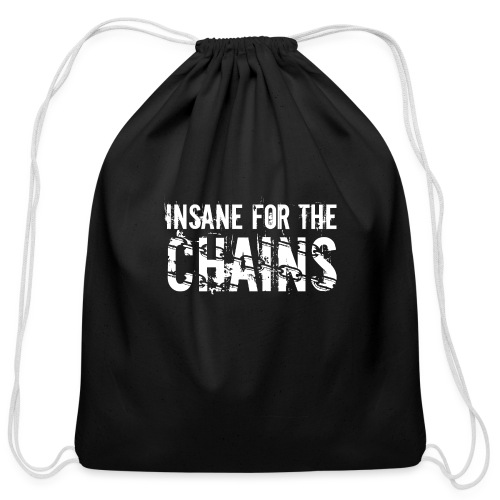 Insane for the Chains White Print - Cotton Drawstring Bag
