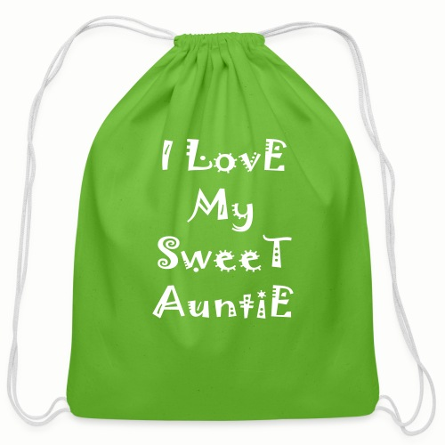 I love my sweet auntie - Cotton Drawstring Bag