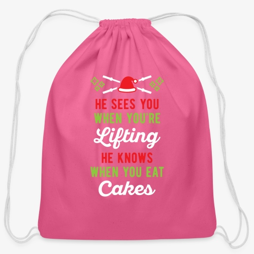 He Sees You When You're Lifting He Knows When You - Cotton Drawstring Bag