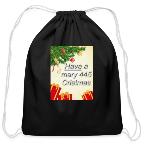 Have a Mary 445 Christmas - Cotton Drawstring Bag
