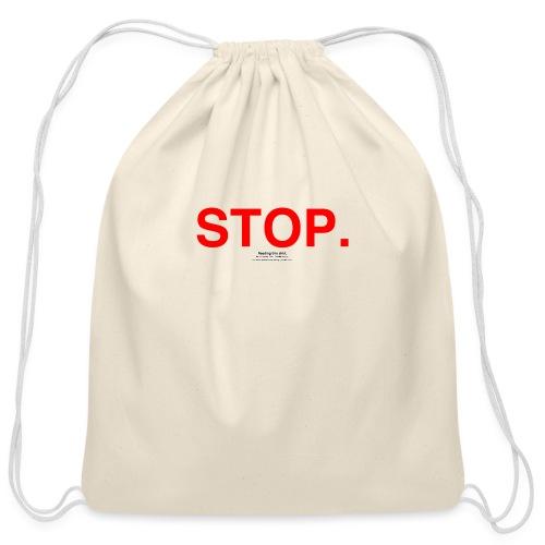 stop - Cotton Drawstring Bag