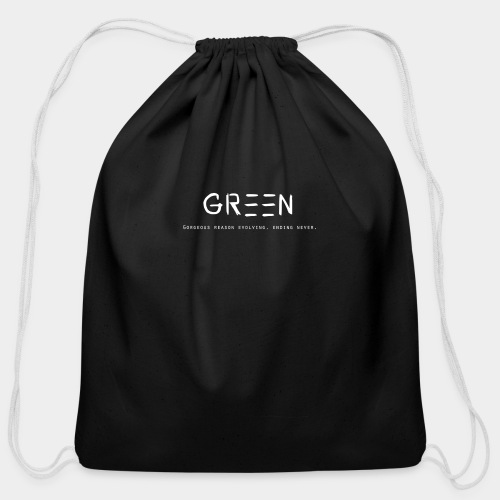 Green/Gorgeous reason evolving, ending never logo - Cotton Drawstring Bag