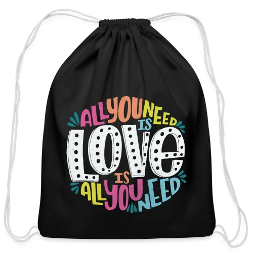 all you need is love - Cotton Drawstring Bag
