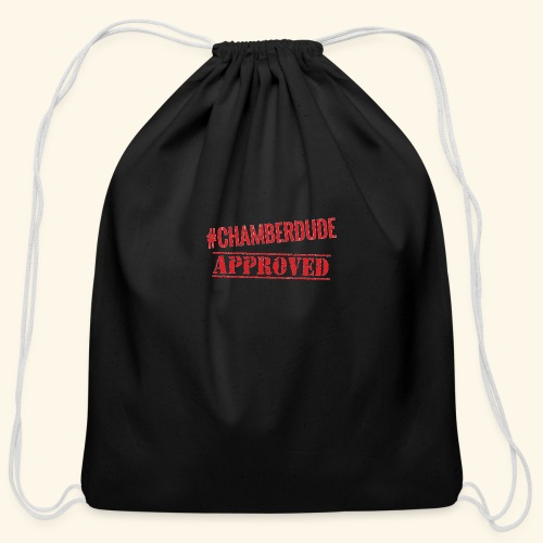 Chamber Dude Approved - Cotton Drawstring Bag