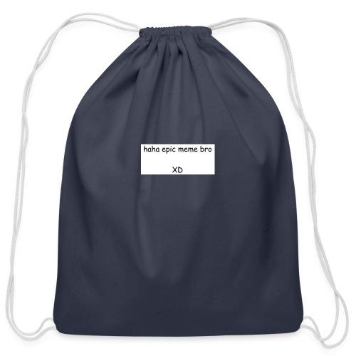 epic meme bro - Cotton Drawstring Bag