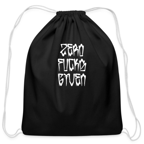 Zero Fucks Given - Cotton Drawstring Bag