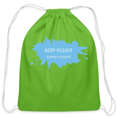 KEEP PUSHIN - Cotton Drawstring Bag