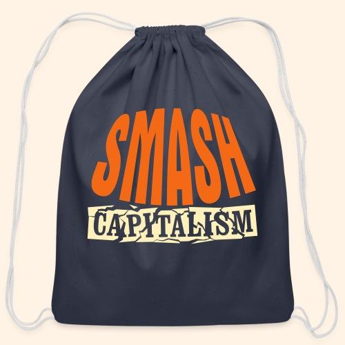 Smash Capitalism - Cotton Drawstring Bag