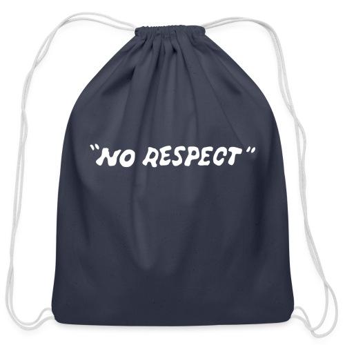 No Respect - Cotton Drawstring Bag