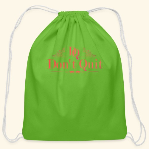DON'T QUIT #3 - Cotton Drawstring Bag