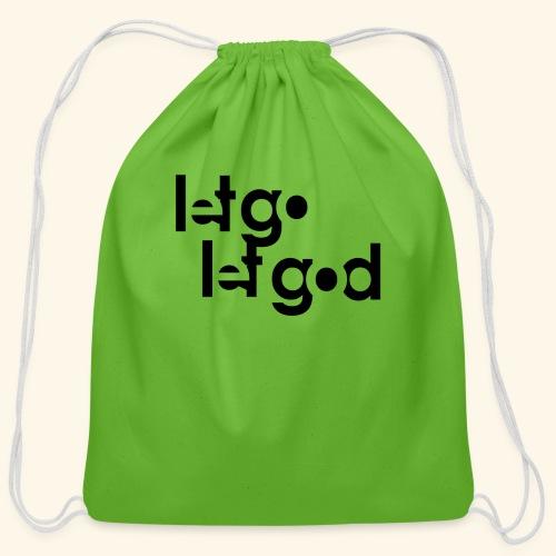 LET GO LET GOD LGLG #1 - Cotton Drawstring Bag