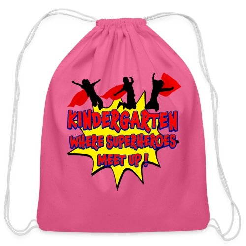 Kindergarten where SUPERHEROES meet up! - Cotton Drawstring Bag