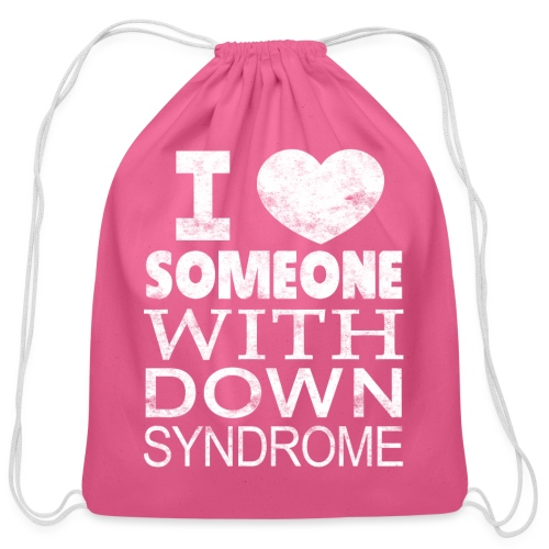 I ♥ Someone with Down syndrome - Cotton Drawstring Bag