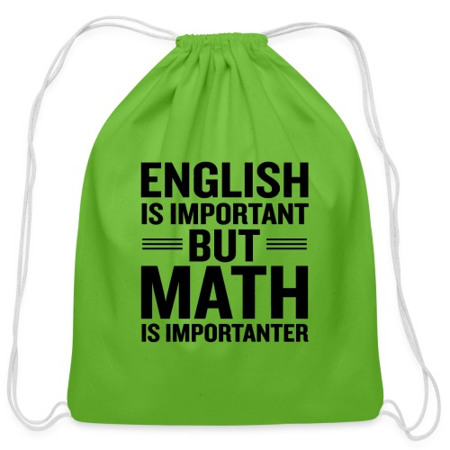 English Is Important But Math Is Importanter merch - Cotton Drawstring Bag