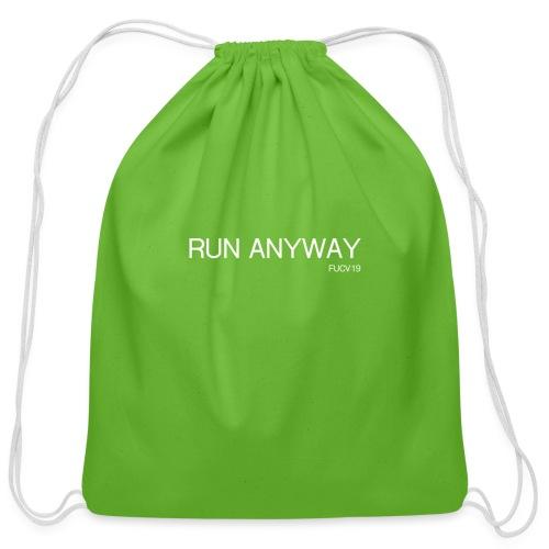 RUN ANYWAY FUCV - Cotton Drawstring Bag
