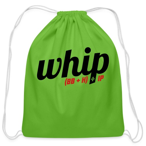 WHIP (Walks & Hits per Inning Pitched) - Cotton Drawstring Bag