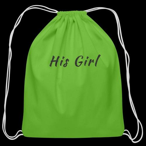 His Girl - Cotton Drawstring Bag
