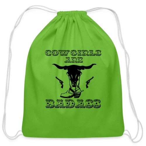 COWGIRLS ARE BADASS - Cotton Drawstring Bag