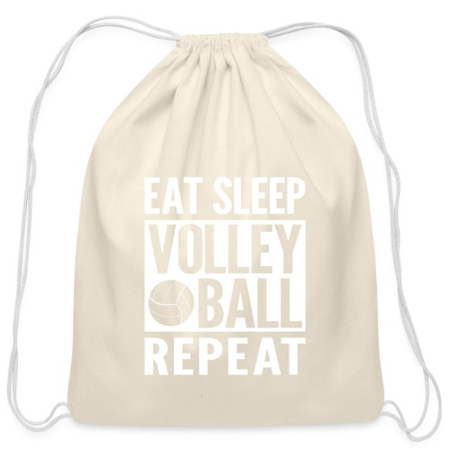 Eat Sleep Volleyball Repeat - Cotton Drawstring Bag
