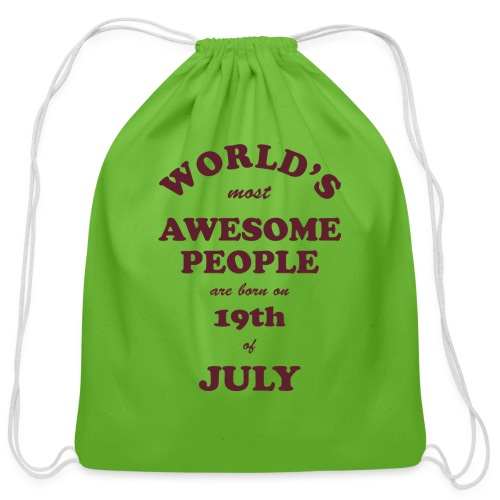 Most Awesome People are born on 19th of July - Cotton Drawstring Bag