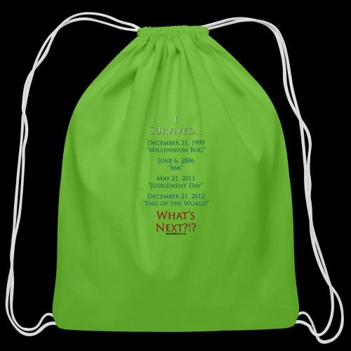 Survived... Whats Next? - Cotton Drawstring Bag