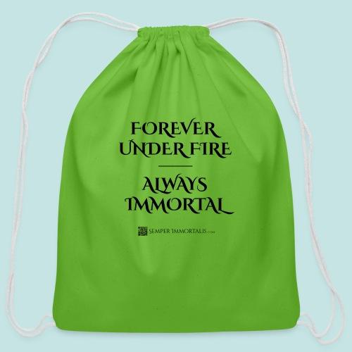 Always Immortal (black) - Cotton Drawstring Bag