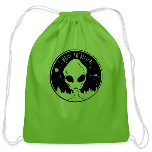 I Want To Believe - Cotton Drawstring Bag