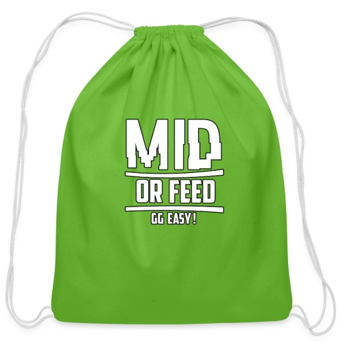 MID OR FEED - Cotton Drawstring Bag