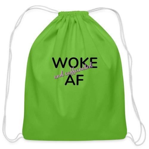 Woke & Caffeinated AF design - Cotton Drawstring Bag