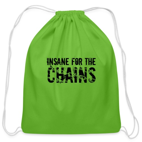 Insane For the Chains Disc Golf Black Print - Cotton Drawstring Bag