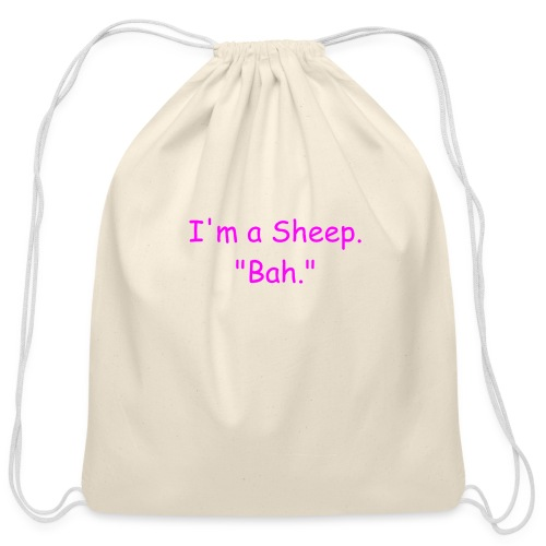 I'm a Sheep. Bah. - Cotton Drawstring Bag