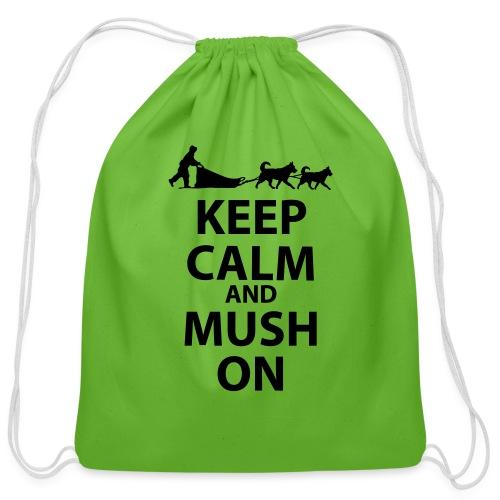 Keep Calm & MUSH On - Cotton Drawstring Bag