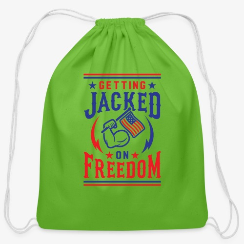 Getting Jacked On Freedom - Cotton Drawstring Bag