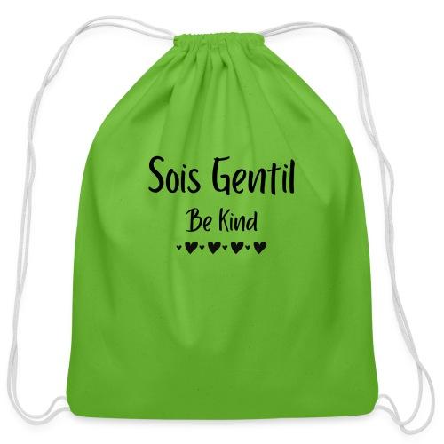 Sois Gentil, Be Kind - Cotton Drawstring Bag