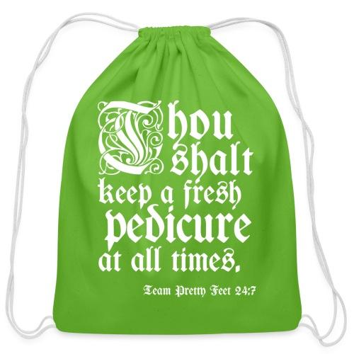 Thou shalt keep a fresh pedi... - Cotton Drawstring Bag