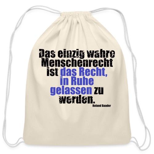 Human Right Libertarian Quote - Cotton Drawstring Bag