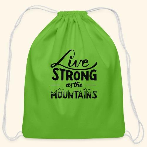 LIVE STRONG - Cotton Drawstring Bag