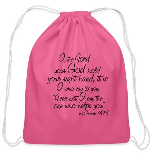 Isaiah 41 13 - Cotton Drawstring Bag