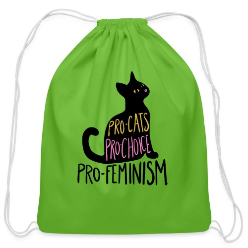 Pro-cats pro-choice pro-feminism - Cotton Drawstring Bag