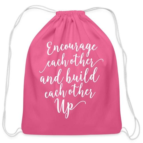 Encourage Each Other - Cotton Drawstring Bag