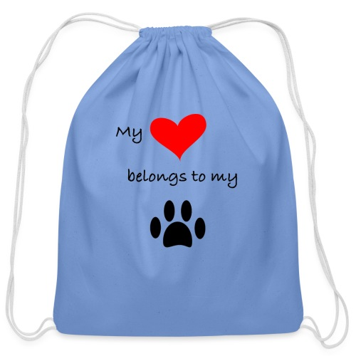 Dog Lovers shirt - My Heart Belongs to my Dog - Cotton Drawstring Bag