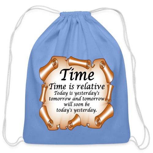 Time Is Relative - Cotton Drawstring Bag