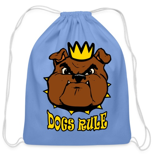 Dogs Rule - Cotton Drawstring Bag