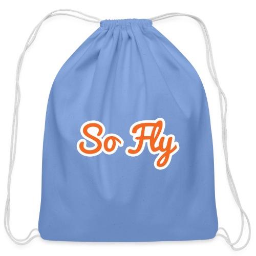 So Fly - Cotton Drawstring Bag