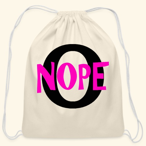 nope to O - Cotton Drawstring Bag